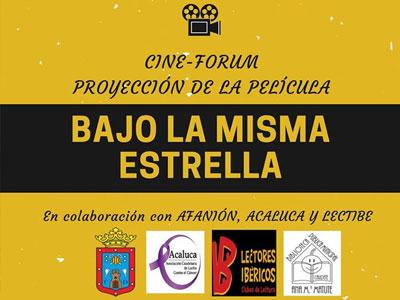 "Cine-Forum ""BAJO LA MISMA ESTRELLA"""
