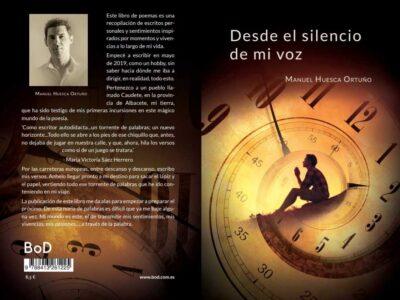 """MANUEL HUESCA ORTUÑO destinará los beneficios de su libro """"Desde el silencio de mi voz"""" a favor de ACALUCA"""